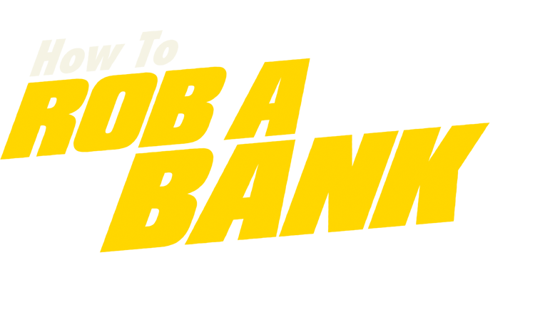 How To Rob A Bank Board Game Logo