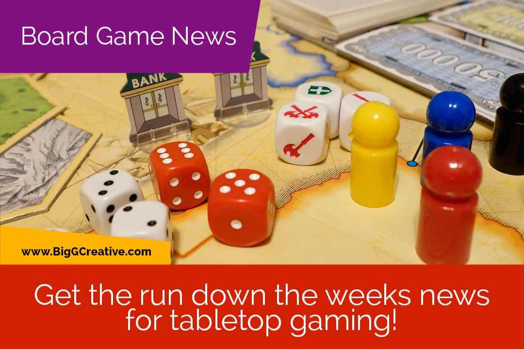 Get the run down the weeks for tabletop gaming!