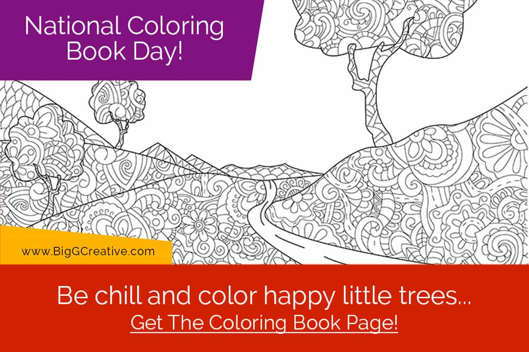 Be chill and color happy little trees... National Coloring Book Day!