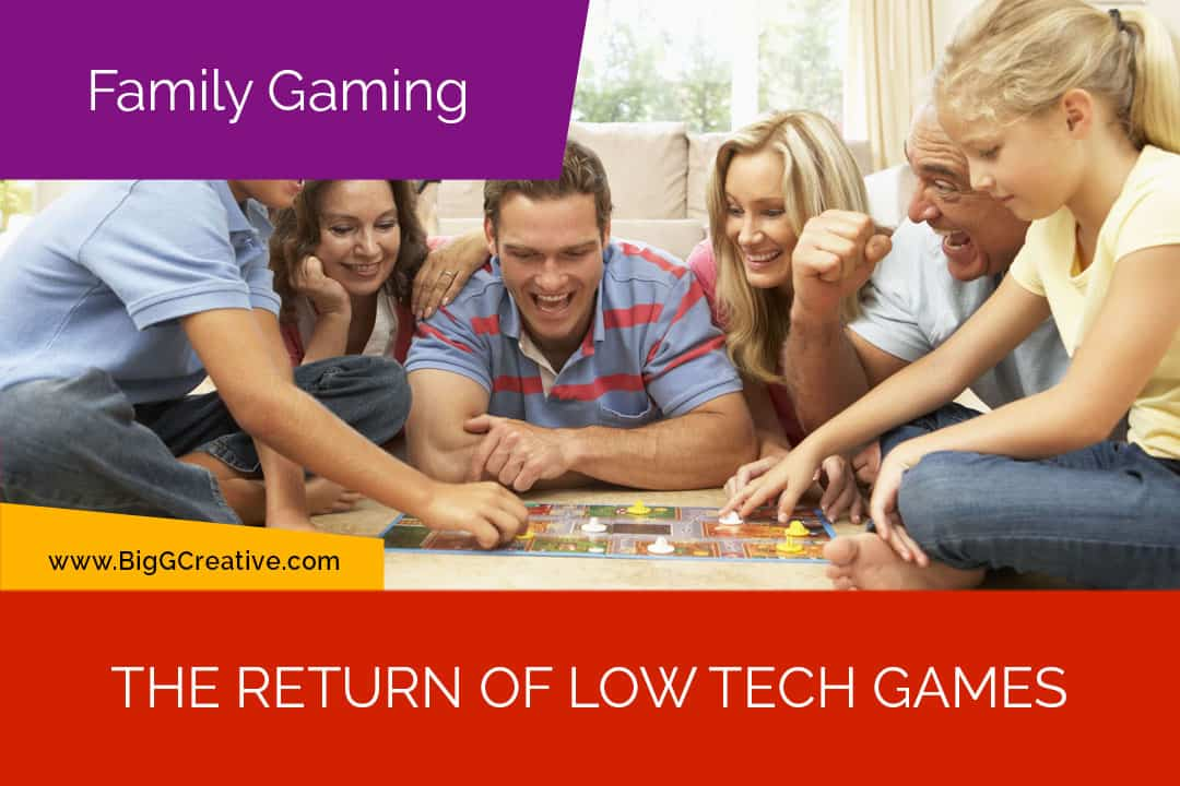 Family Gaming - The Return of Low Tech Games